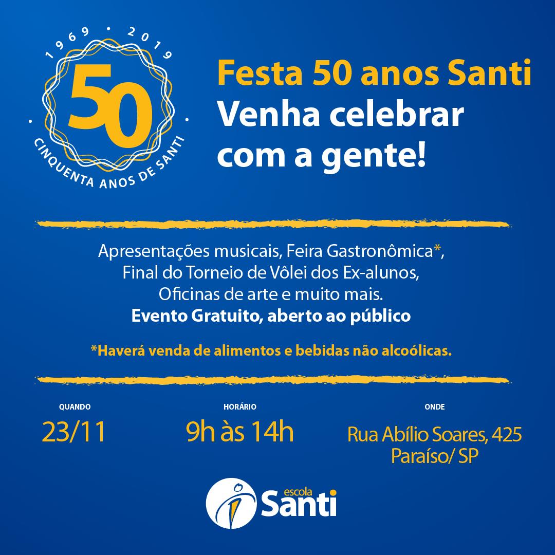 Festa 50 Anos Santi