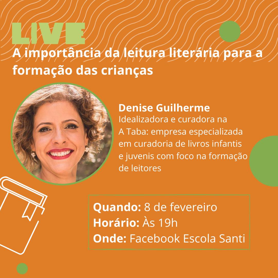 Live: A Importância Da Leitura Literária Para A Formação Das Crianças