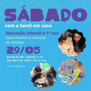 Sábado Com A Santi: Integração Família E Escola – Infantil 1 Ao 1° Ano